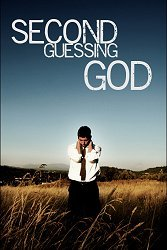Second Guessing God