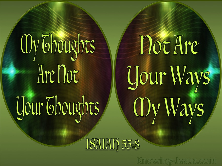 Isaiah 55-8 My Ways Are Not Your Ways shiny